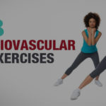8 Cardio Vascular Exercises That Replaces High-Intensity Cardio