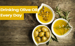 8 Incredible Benefits of Drinking Olive Oil Every Day